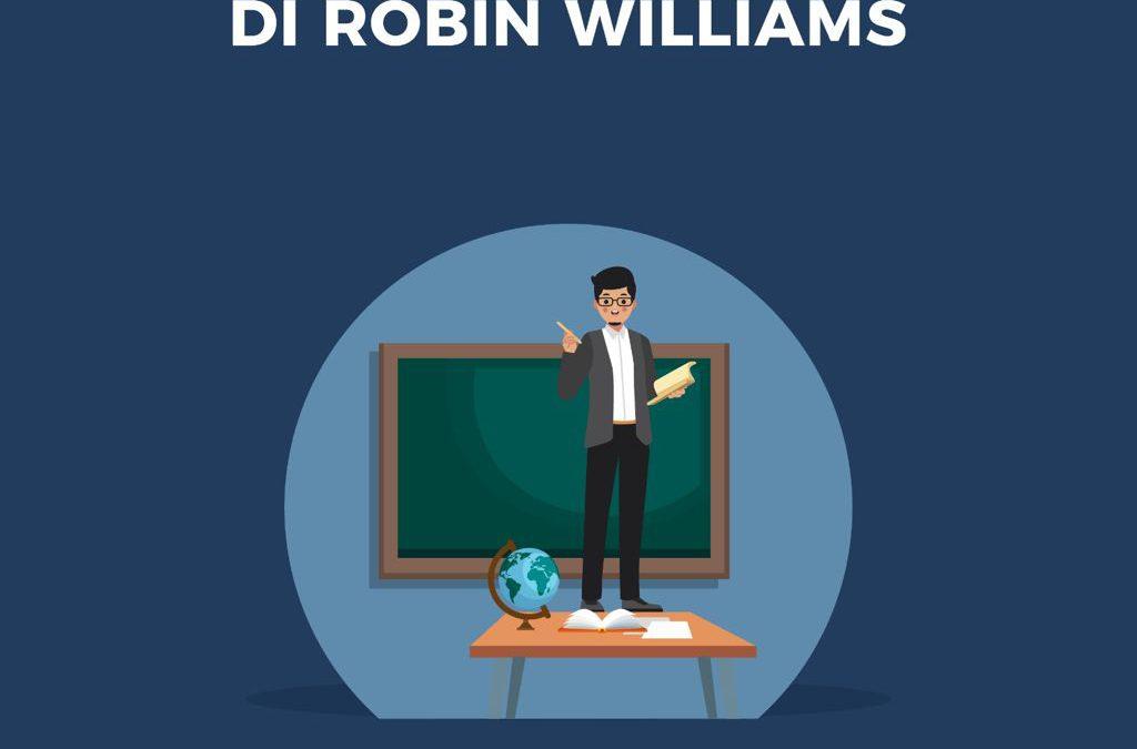 La prospettiva di Robin Williams